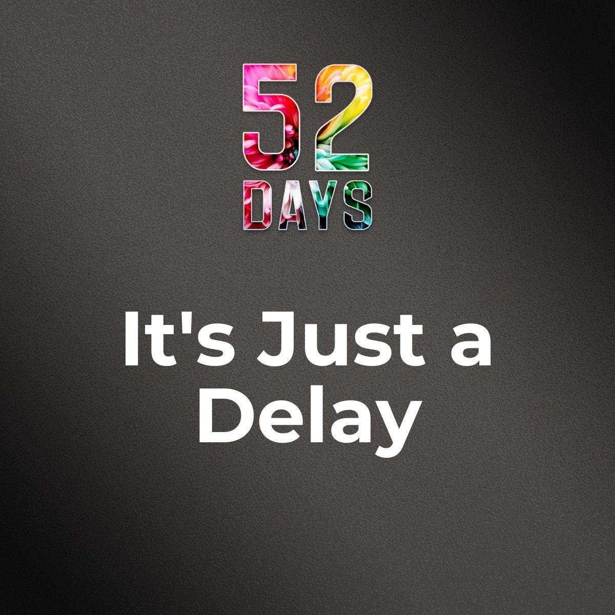 52_TILE_Delay