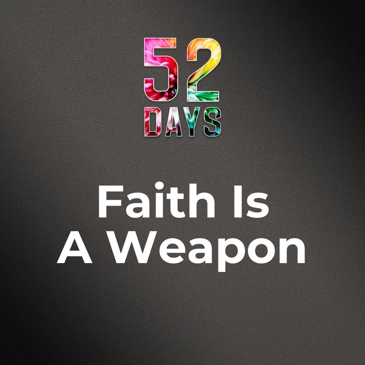 52_Video_TILE_FaithWeapon